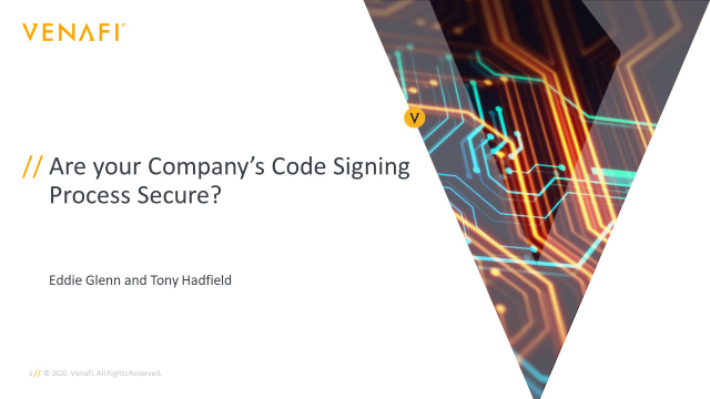 Are your company's code signing processes secure?