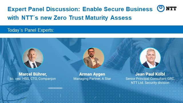 Enable secure business with NTT´s new Zero Trust maturity assessment