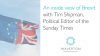 An inside view of Brexit with Tim Shipman, Political Editor of the Sunday Times