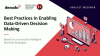 Analyst Webinar: Best Practices In Enabling Data-Driven Decision Making