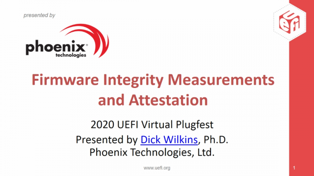 Firmware Integrity Measurements and Attestation