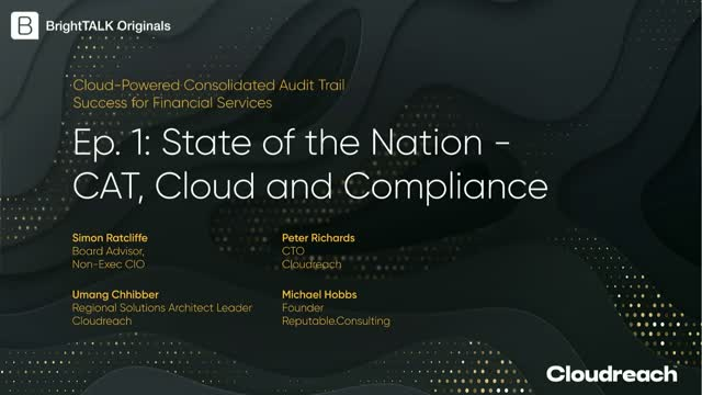 [Ep.1] State of the Nation: CAT, Cloud and Compliance