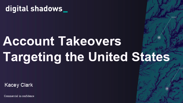 Account Takeovers Targeting the United States