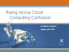 Rising Above Cloud Computing Confusion