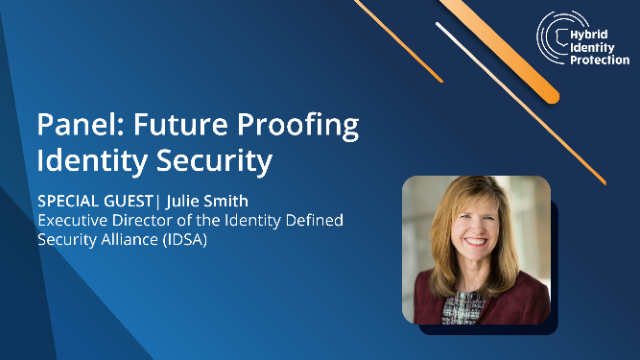 Panel: Future Proofing Identity Security