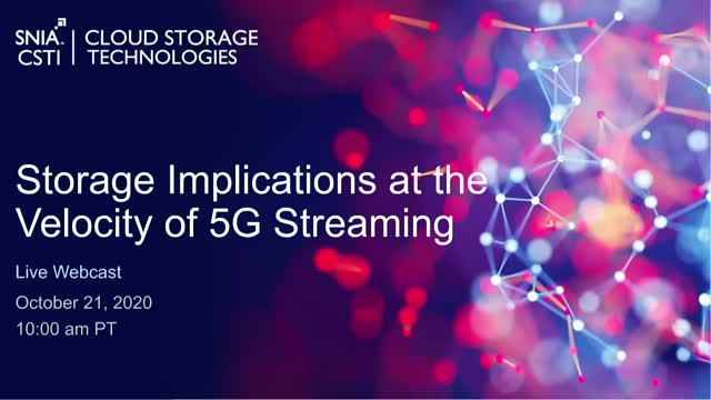 Storage Implications at the Velocity of 5G Streaming