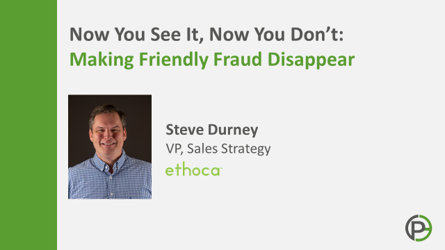 Now You See It, Now You Don't: How To Make Friendly Fraud Disappear