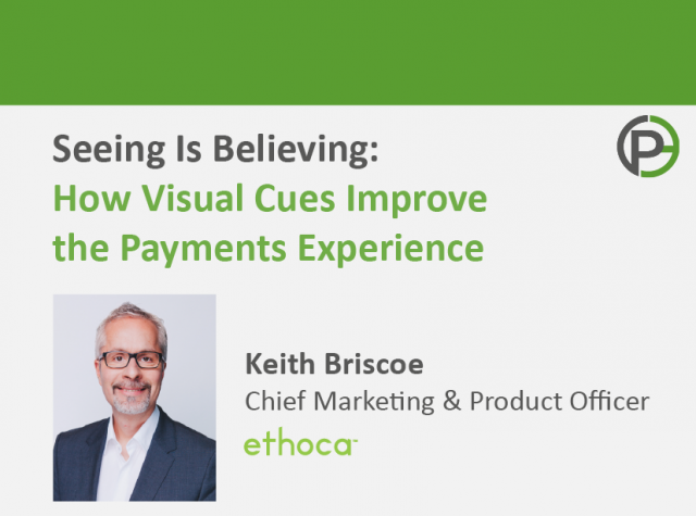 Seeing is Believing: How Visual Cues Improve the Payments Experience
