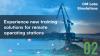 Experience new training solutions for remote operating stations