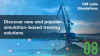Discover new and popular simulation-based training solutions