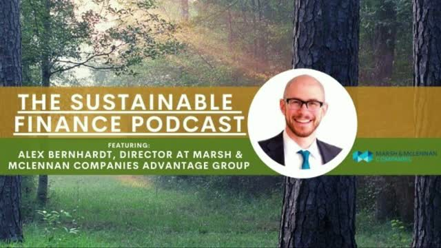 EP 98: How Marsh & McLennan Is Addressing the Sustainable Finance Revolution