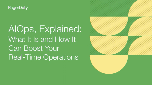 AIOps, Explained: What It Is and How It Can Boost Your Real-Time Operations