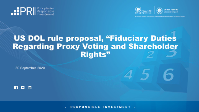 "US DOL proposal ""Fiduciary Duties Regarding Proxy Voting and Shareholder Rights"""