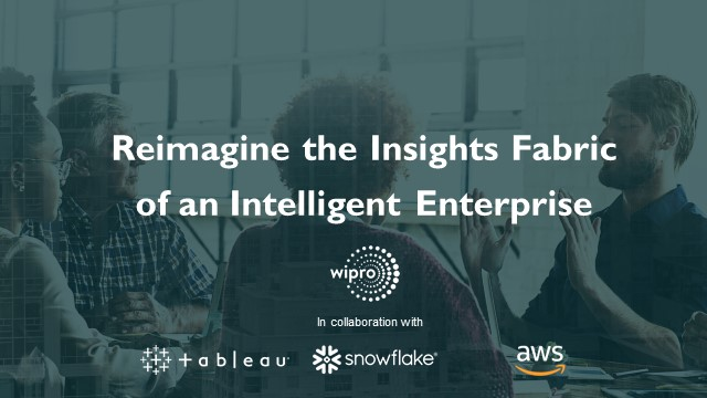 Reimagining the Insights Fabric of an Intelligent Enterprise