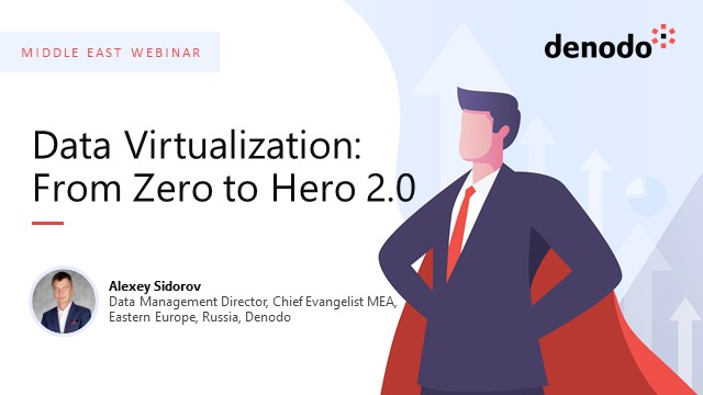Data Virtualization: From Zero to Hero