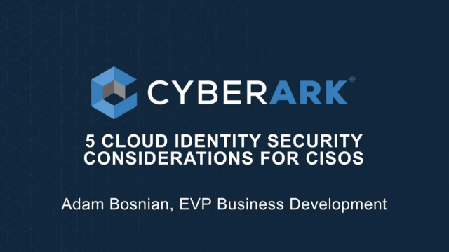 5 Cloud Security Considerations for CISOs