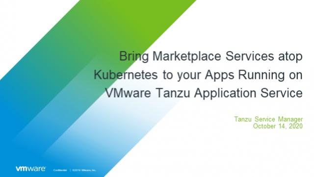 Bring marketplace services atop Kubernetes to your apps running on VMware TAS