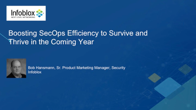 Boosting SecOps Efficiency to Survive and Thrive in the Coming Year (APAC)
