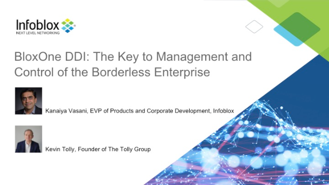 BloxOne DDI: The Key to Management and Control of the Borderless Enterprise