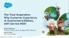 The Trust Imperative: Why Customer Experience in Government Matters, with Servic