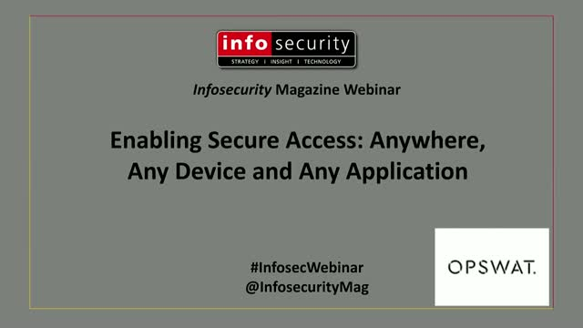 Enabling Secure Access: Anywhere, Any Device and Any Application