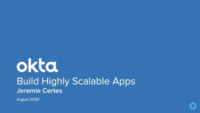 Building Highly Scalable Apps with Okta