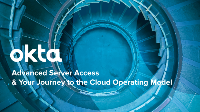 Advanced Server Access & Your Journey to the Cloud Operating Model