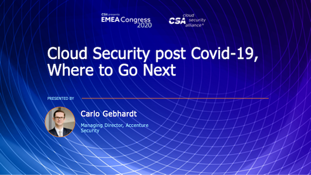 Cloud Security post Covid-19, Where to Go Next
