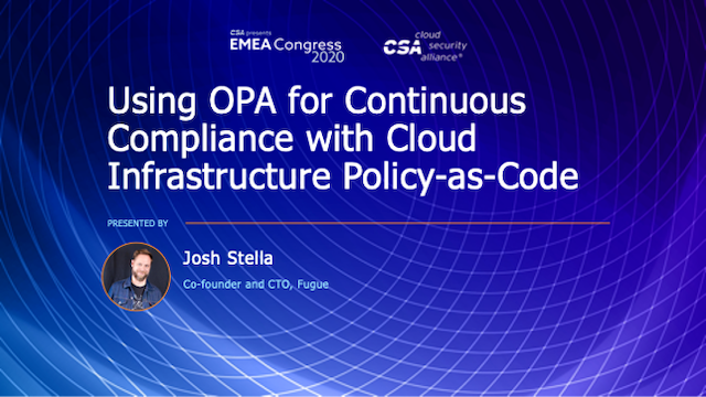 Using OPA for Continuous Compliance with Cloud Infrastructure Policy-as-Code