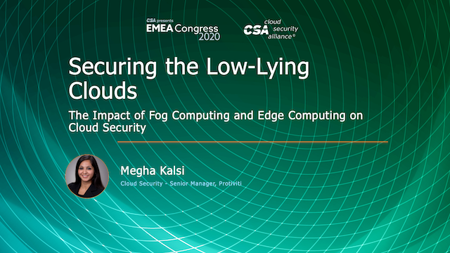 The Impact of Fog Computing and Edge Computing on Cloud Security