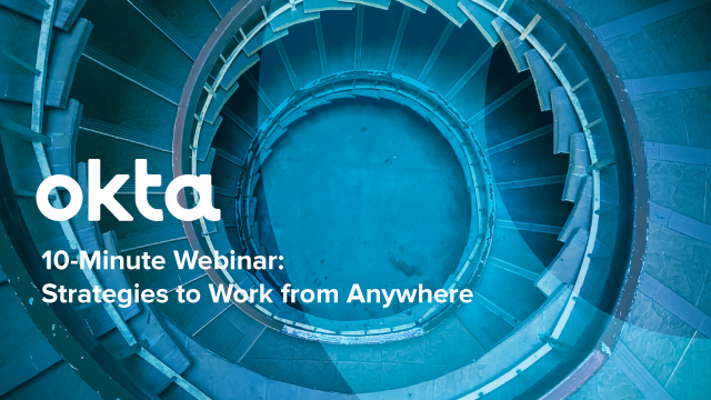 10-Minute Webinar: Strategies to Work from Anywhere