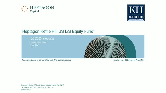 Kettle Hill US L/S Equity Fund Q3 2020 Webcast