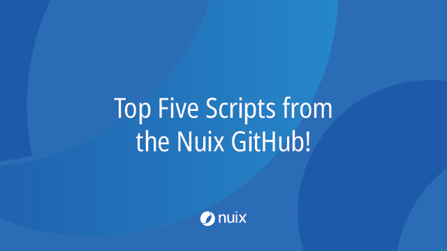 Top Five Scripts from the Nuix GitHub!