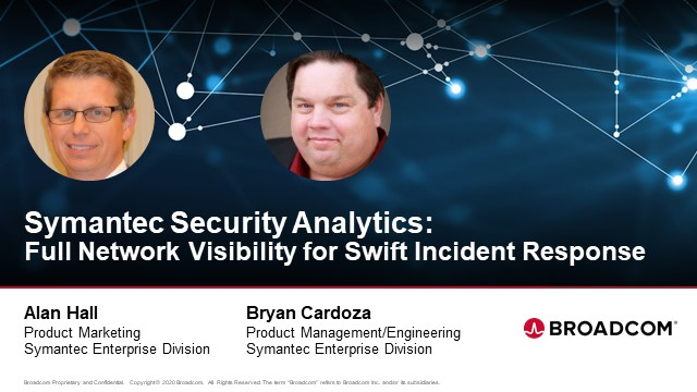 Symantec Security Analytics: Full Network Visibility for Swift Incident Response