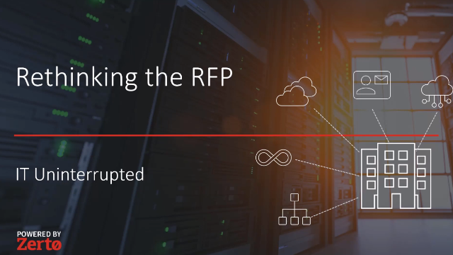 IT Uninterrupted: Rethinking RFPs in an Always-On World (Episode 4)