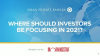 Where should investors be focusing in 2021?