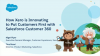 How Xero is Innovating to Put Customers First with Salesforce Customer 360