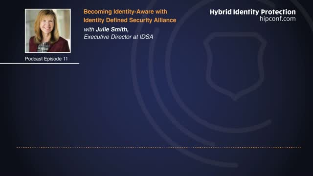 Podcast | Becoming Identity-Aware with Identity Defined Security Alliance