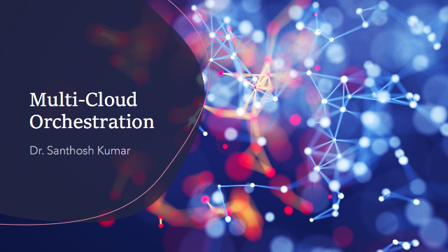 Multi-Cloud orchestrator and strategy