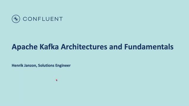 Apache Kafka Architectures and Fundamentals