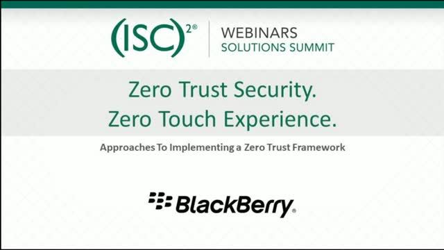 Blackberry #1: Zero Trust Framework: What's the Best Approach to Implement It?