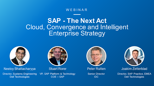 SAP – The Next Act: Cloud, Convergence and Intelligent Enterprise Strategy