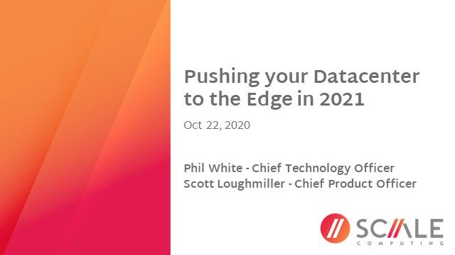 Pushing your Datacenter to the Edge in 2021