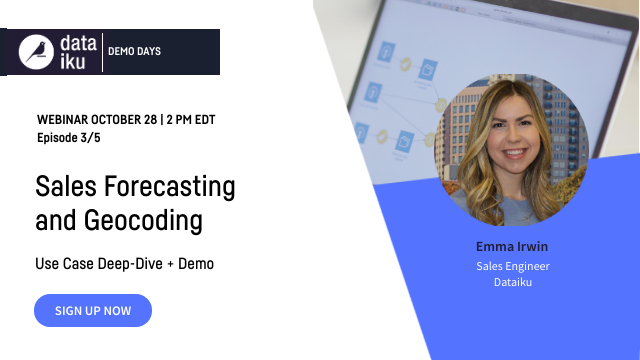 Dataiku Demo Days Ep.3: Sales Forecasting and Geocoding