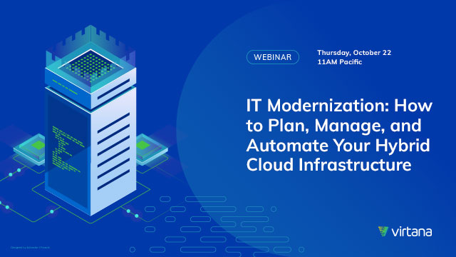 IT Modernization: How to Plan, Manage, and Automate Your Hybrid Cloud Infrastructure