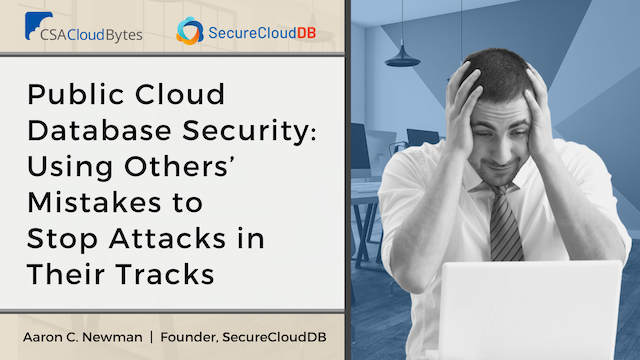 Public Cloud Database Security: Using Others' Mistakes to Stop Attacks