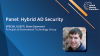 Panel: Hybrid AD Security