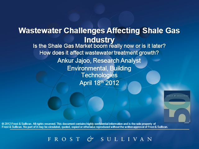 Wastewater Management Challenges Affecting Shale Gas Industry