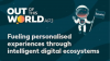 Fueling personalised experiences through intelligent digital ecosystems.