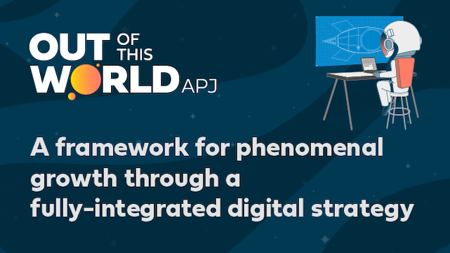 A framework for phenomenal growth through a fully-integrated digital strategy